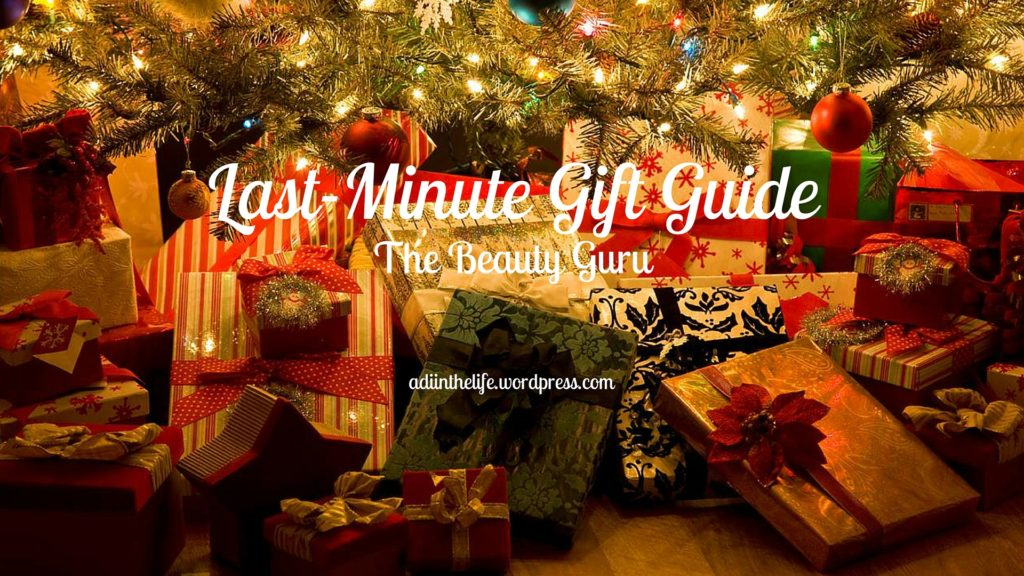 Last Minute Holiday Gift Guide: The Beauty Guru