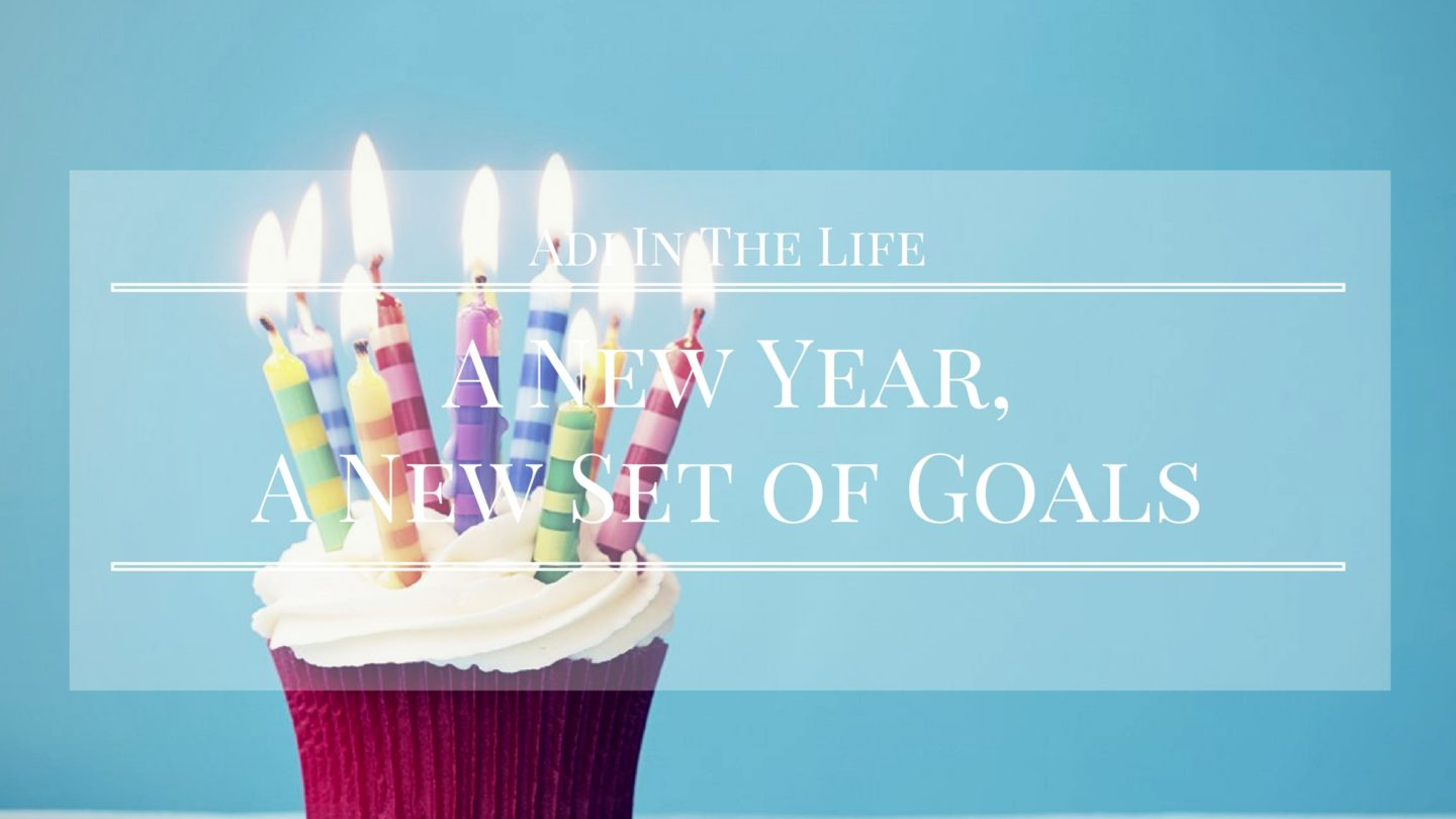 A New Year: A New Set of Goals (For Me Anyways)